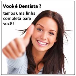 Você é dentista?